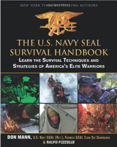 The U.S. Navy SEAL Survival Handbook